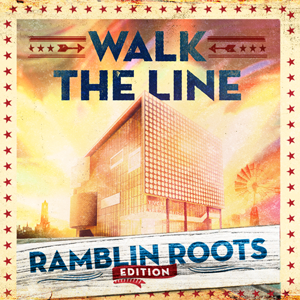 Walk The Line: Ramblin' Roots